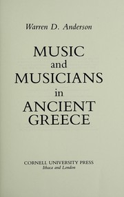 Cover of: Music and musicians in Ancient Greece | Warren D. Anderson