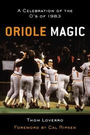 Cover of: Oriole Magic | Thom Loverro