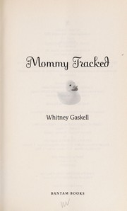 Cover of: Mommy tracked | Whitney Gaskell
