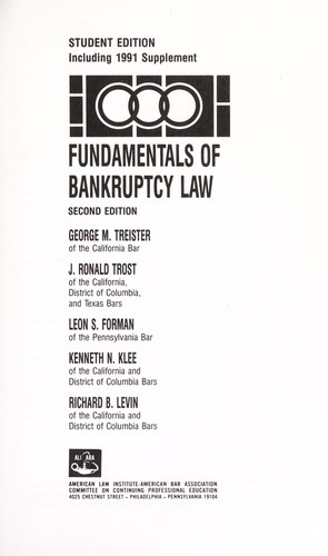 Fundamentals of bankruptcy law by George M. Treister ... [et al.].