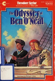 Cover of: The odyssey of Ben O'Neal: a sequel to Teetoncey and Ben O'Neal and the third novel of a Cape Hatteras trilogy by the author of The Cay