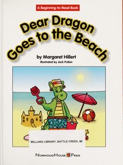 Cover of: Dear Dragon goes to the beach | Margaret Hillert