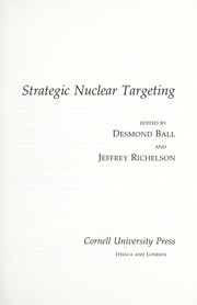 Cover of: Strategic nuclear targeting | Desmond Ball