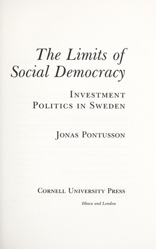 The limits of social democracy by Jonas Pontusson