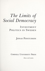 Cover of: The limits of social democracy | Jonas Pontusson
