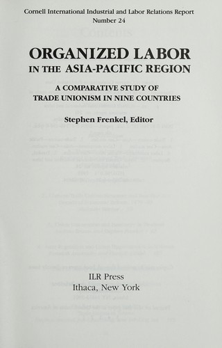 Organized labor in the Asia-Pacific region by Stephen Frenkel, editor.