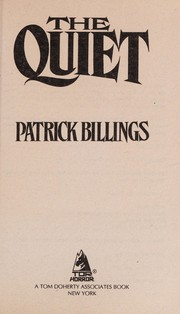 Cover of: The quiet | Patrick Billings