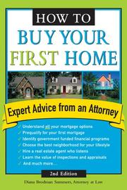 How to buy your first home by Diana Brodman Summers