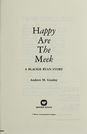 Cover of: Happy are the meek: a Blackie Ryan story