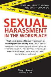 Cover of: Sexual harassment in the workplace | Mary L. Boland