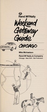 Cover of: Weekend getaway guide, Chicago