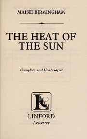 Cover of: Heat of the Sun | Maisie Birmingham