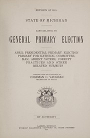 Cover of: Laws relating to general primary election | Michigan