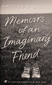 Cover of: Memoirs of an imaginary friend