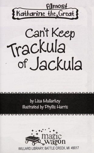 Can't keep trackula of Jackula by Lisa Mullarkey