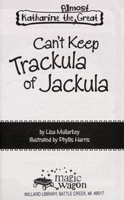 Cover of: Can't keep trackula of Jackula | Lisa Mullarkey