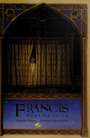 Cover of: Francis woke up early