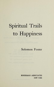 Cover of: Spiritual trails to happiness