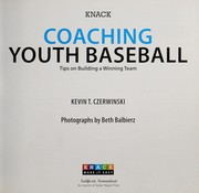 Cover of: Knack coaching youth baseball | Kevin T. Czerwinski