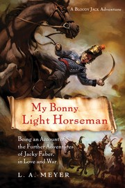 Cover of: My Bonny Light Horseman | L. A. Meyer