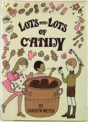 Cover of: Lots and lots of candy