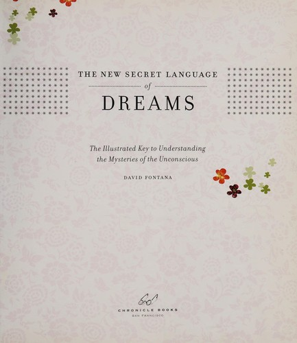 The new secret language of dreams by David Fontana