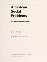 Cover of: American social problems | W. G. Steglich