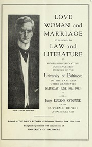 Cover of: Love, woman and marriage in relation to law and literature | Eugene O