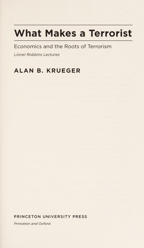 What makes a terrorist? by Alan B. Krueger