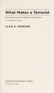Cover of: What makes a terrorist? | Alan B. Krueger