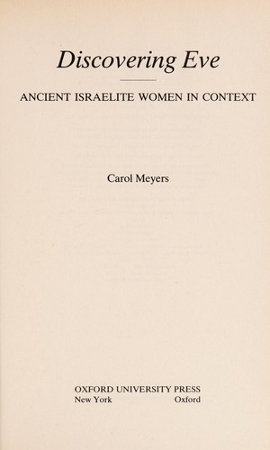 Discovering Eve [electronic resource] : ancient Israelite women in context by