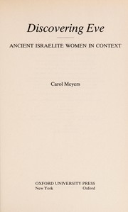 Cover of: Discovering Eve [electronic resource] : ancient Israelite women in context |