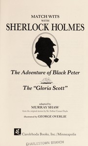 Cover of: The adventure of Black Peter ; The Gloria Scott