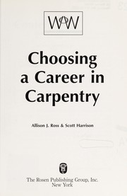 Cover of: Choosing a career in carpentry