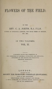 Cover of: Flowers of the field | C. A. Johns