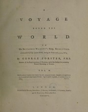 Cover of: A voyage round the world, in His Britannic Majesty's sloop, Resolution, commanded by Capt. James Cook, during the years 1772, 3, 4, and 5