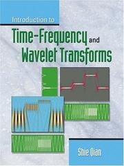 Cover of: Introduction to Time Frequency and Wavelet Transforms