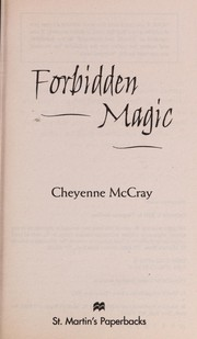 Cover of: Forbidden magic | Cheyenne McCray