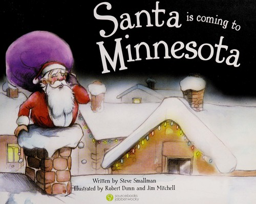 Santa is coming to Minnesota by Steve Smallman