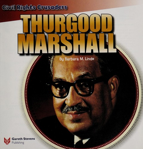 Thurgood Marshall by Barbara M. Linde