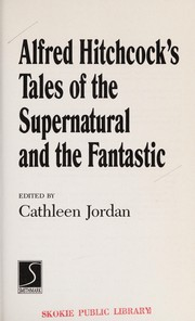 Cover of: Alfred Hitchcock's tales of the supernatural and the fantastic