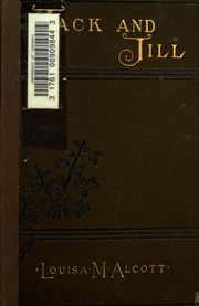Cover of: Jack and Jill | Louisa May Alcott