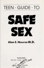 Cover of: Teen guide to safe sex