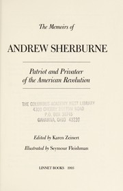 Cover of: The memoirs of Andrew Sherburne, patriot and privateer of the American Revolution | Andrew Sherburne