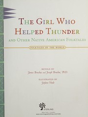 Cover of: The girl who helped thunder and other Native American folktales | James Bruchac