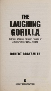 Cover of: The Laughing Gorilla | Robert Graysmith
