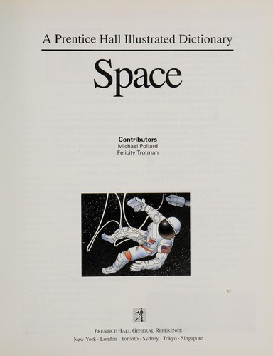 Space (A Prentice Hall Illustrated Dictionary) by Michael Pollard, Felicity Trotman