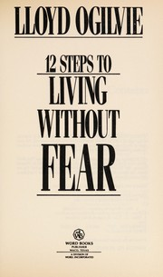 Cover of: 12 steps to living without fear | Lloyd John Ogilvie