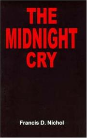 The midnight cry by Francis D. Nichol
