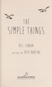 Cover of: The simple things | Bill Condon
